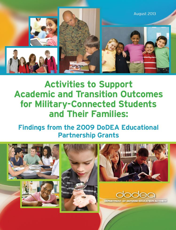 Activities to Support Academic and Transition Outcomes for Military-Connected Students and their Families: Lessons Learned from the DoDEA Educational Partnership Grants